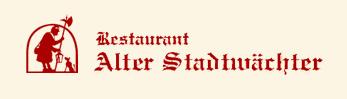 """Restaurant """"Alter Stadtwächter"""""""
